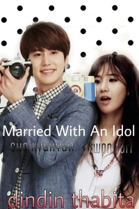 MARRIED WITH AN IDOL - PART 11